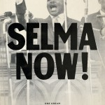 Selma Is Now