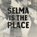 Selma Is the Place