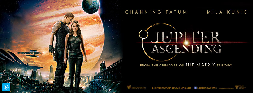WIN A DOUBLE PASS TO JUPITER ASCENDING ONLY AT THE MOVIES FEBRUARY 19